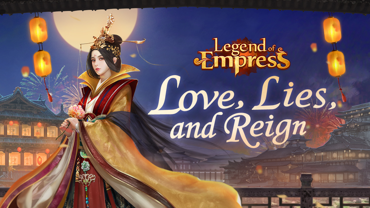 5 reasons to play Friend Times' Legend of Empress, a card-based RPG set in ancient China