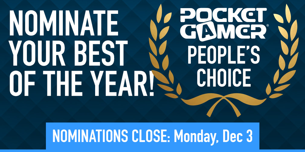 Nominate YOUR Game of the Year for the Pocket Gamer People